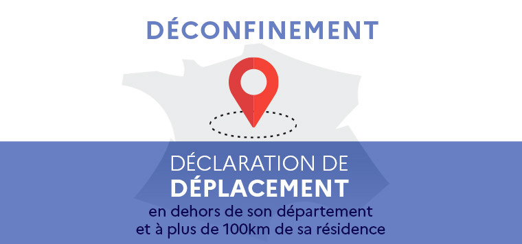 DECLARATION DE DEPLACEMENT >100KM